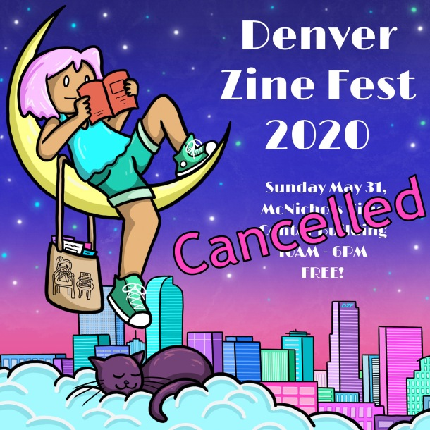 2020 Denver Zine Fest Cancelled